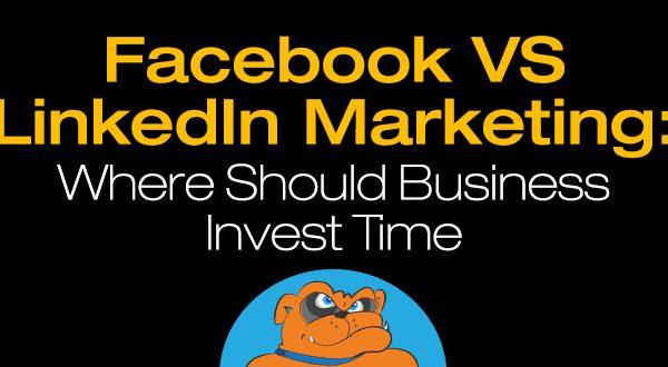 Facebook vs LinkedIn Marketing: Where Should Businesses Invest Time