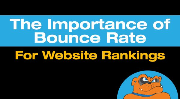 The Importance Of Bounce Rate For Website Rankings