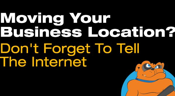 Moving Your Business Location? Don't Forget To Tell The Internet