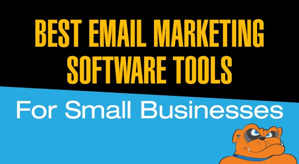 3 Best Email Marketing Software Tools For Small Businesses
