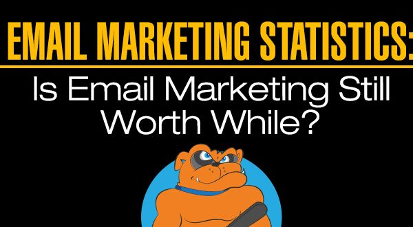 Email Marketing Statistics: Is Email Marketing Still Worth While?