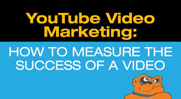 YouTube Video Marketing: How To Measure The Success Of A Video