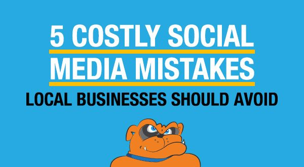 5 Costly Social Media Mistakes Local Businesses Should Avoid