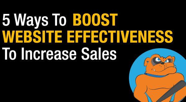 5 Ways To Boost Website Effectiveness To Increase Sales