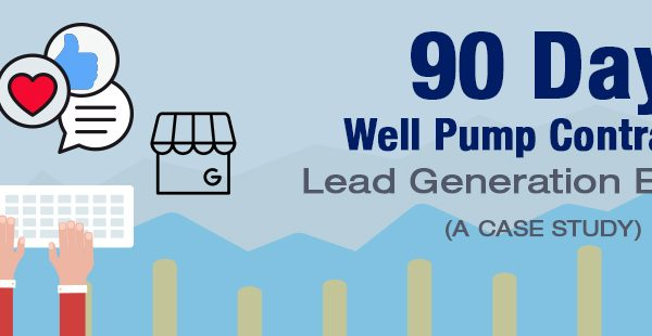 [Case Study] Well Pump Contractor Sets Up Unstoppable Lead Machine In Only 90 Days