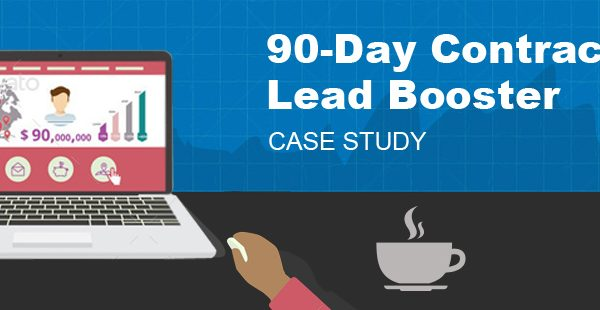 90-Day Contractor Lead Booster [Case Study]