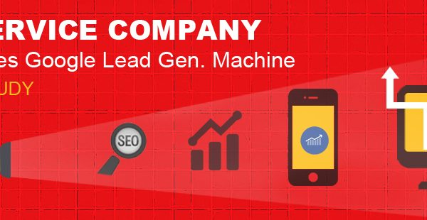 Google SEO Lead Generation Machine Unleashed [CASE STUDY]
