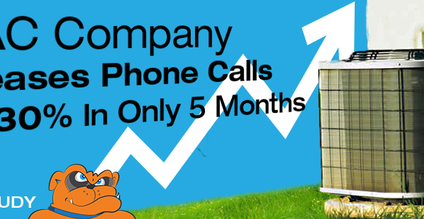 [CASE STUDY] HVAC Company Increased Phone Calls From Their Website By 430% In Only 5 Months