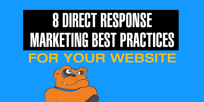 8 Direct Response Marketing Best Practices For Your Website
