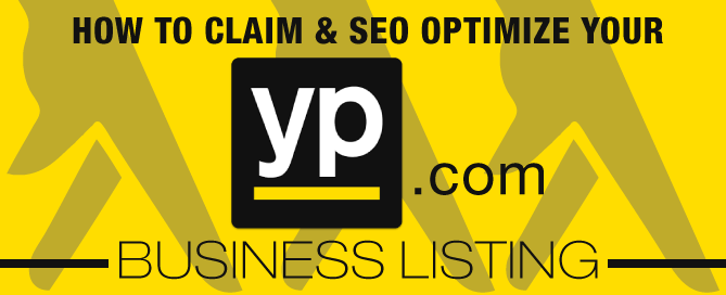 How To Claim & SEO Optimize Your YP.com Business Listing