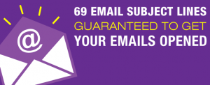 69 Email Subject Lines Guaranteed To Get Your Emails Opened