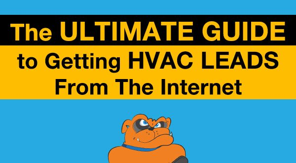 The Ultimate Guide To Getting HVAC Leads From The Internet