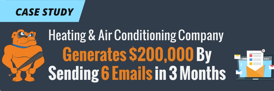 Heating & Air Conditioning Company Generates -200,000 By Sending 6 Emails
