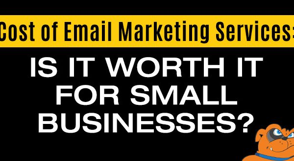 Cost of Email Marketing Services: Is It Worth It for Small Businesses?