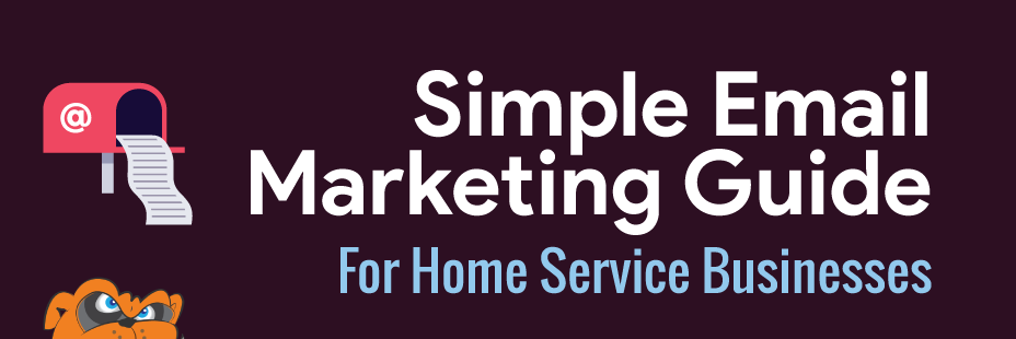 Email-Newsletter-Marketing-Guide-For-Home-Service-Businesses