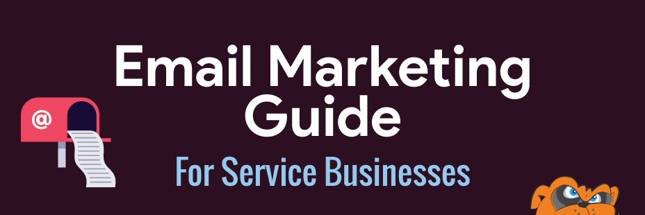 Email Marketing Guide For Service Businesses