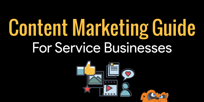 Content Marketing Guide for Service Businesses