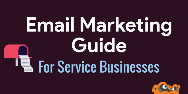 Simple Email Marketing Guide For Service Businesses
