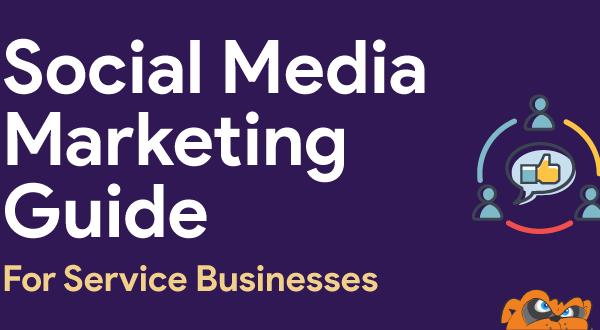 Social Media Marketing Guide for Service Businesses