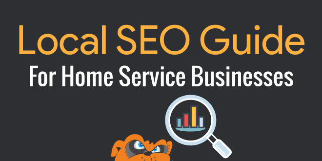 Local SEO Marketing Guide for Home Service Businesses